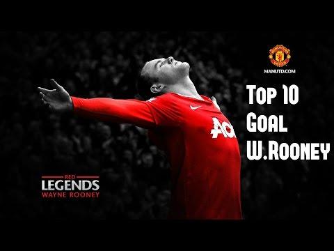 W.Rooney- Top 10 Goals