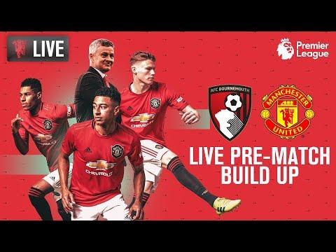 A.F.C. Bournemouth V Manchester United - MUTV Pre-Match Build Up 11:00(GMT) | 2019/20 Premier League