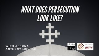 What Does Persecution Look Like?