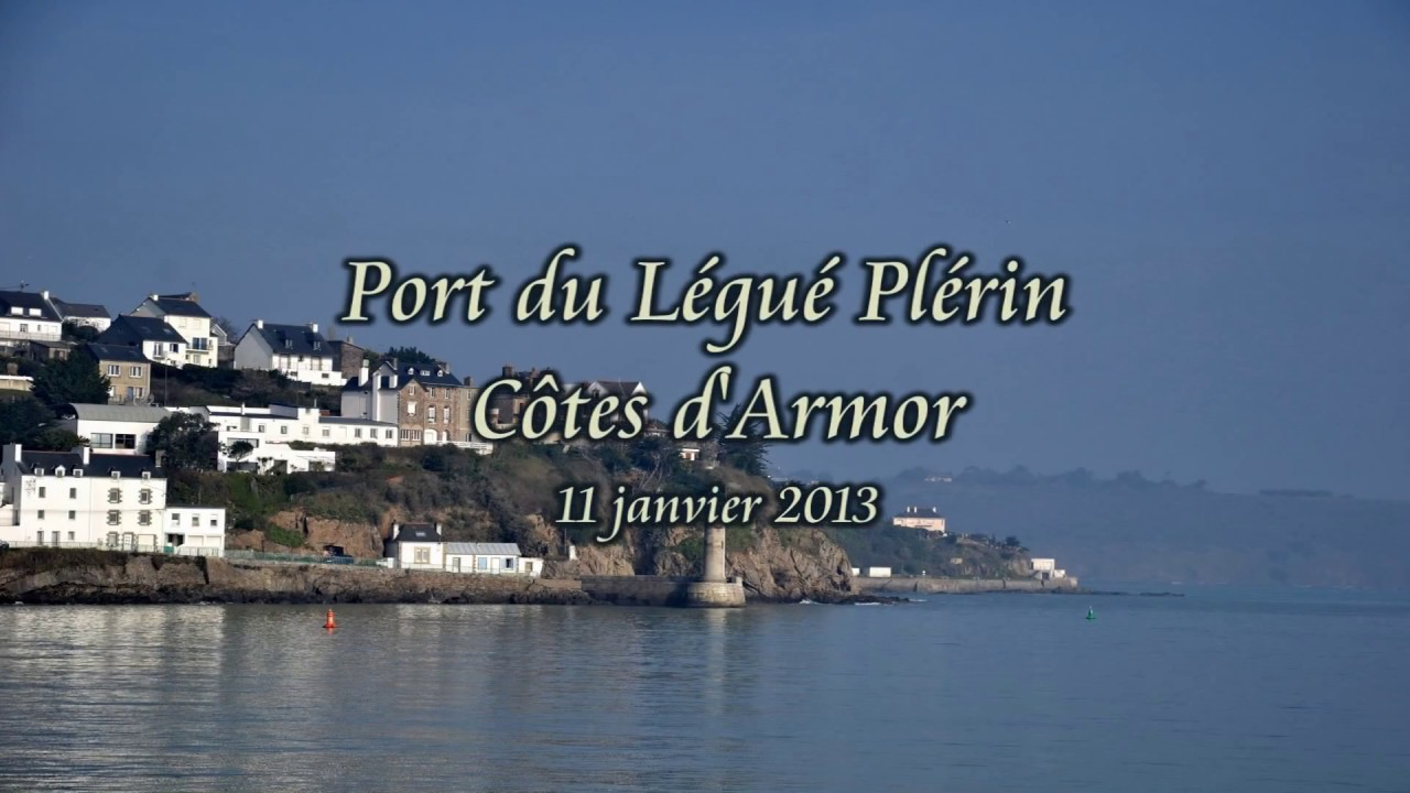 2013 0111 port du l gu pl rin c tes d 39 armor youtube - Distance en milles nautiques entre 2 ports ...