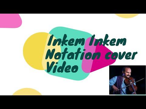 Inkem Inkem - Geetha Govindam - Notation Video By Violin Suka Pavalan