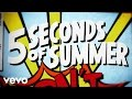 Download 5 Seconds of Summer - Don't Stop (Lyric ) MP3 song and Music Video