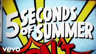 5 seconds of summer dont stop lyric video
