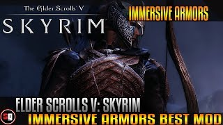 The Elder Scrolls V: Skyrim - Immersive Armors Mod
