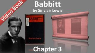 Chapter 03 - Babbitt by Sinclair Lewis(, 2011-11-07T00:48:59.000Z)
