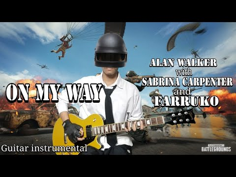 on-my-way---alan-walker-with-sabrina-carpenter-and-farruko-(guitar-cover-melody-instrumental)