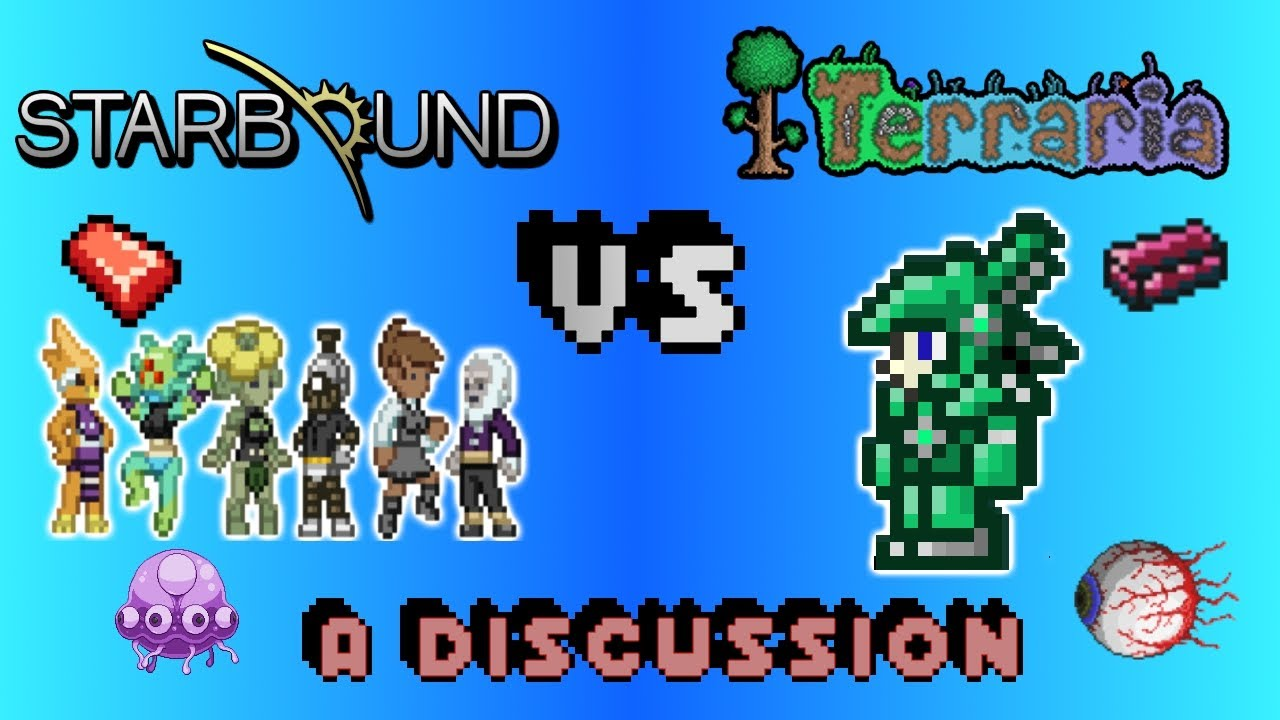 Starbound Vs  Terraria: A Discussion