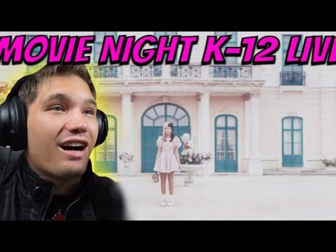 Movie nightttttt!! K-12 REACTION!!