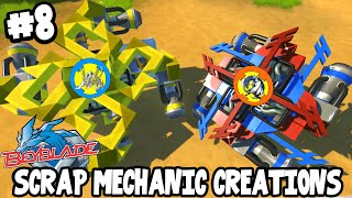 Scrap Mechanic CREATIONS! - AMAZING BEYBLADES! [#8] W/AshDubh | Gameplay |