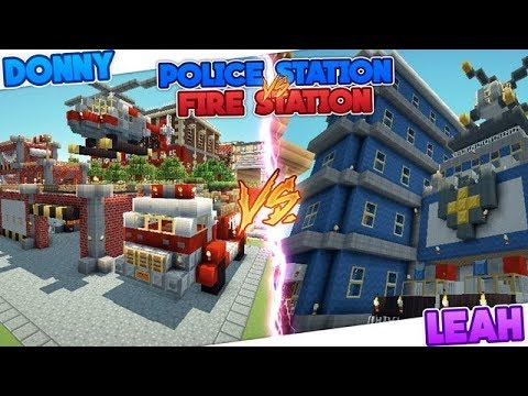 Minecraft POLICE STATION VS FIRE STATION!!!- Donny & Leah Gaming