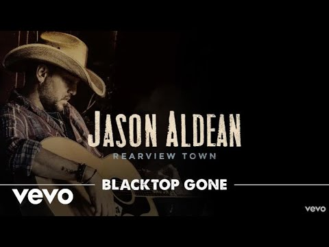 Jason Aldean - Blacktop Gone (Official Audio)