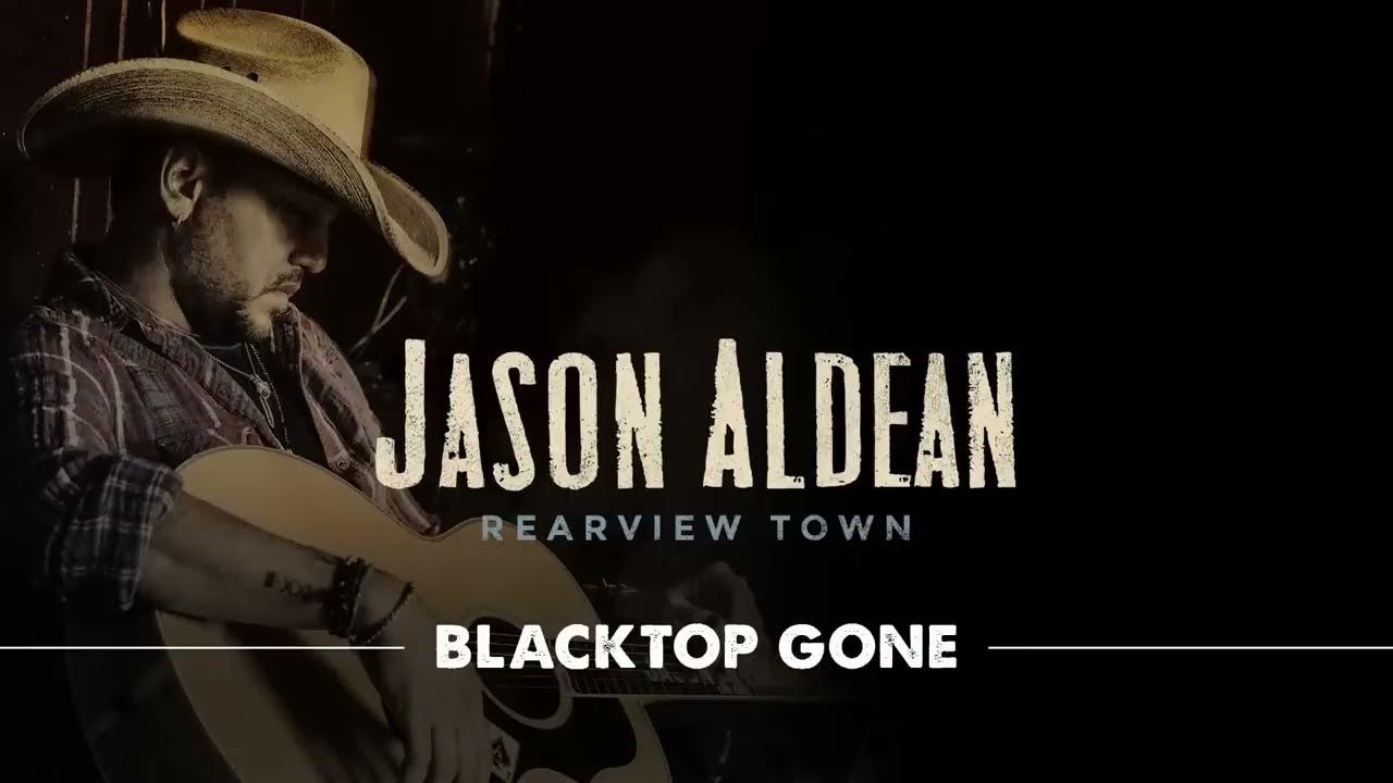 jason-aldean-blacktop-gone-official-audio-jasonaldeanvevo