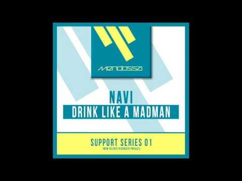 NAVI - DRINK LIKE A MADMAN [free download]