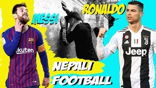 | MESSI - RONALDO & NEPALI FOOTBALL | WE ASKED | S1EP8 |