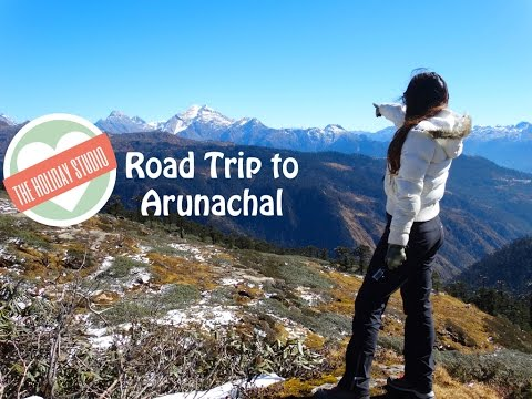 Road Trip - Arunachal Pradesh