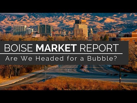 Boise Real Estate Market: A Bubble in 2018?   We Know Boise