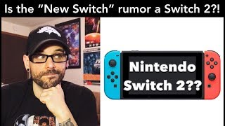 Is the rumored Nintendo Switch upgrade possibly a Switch 2? (Speculation) | Ro2R