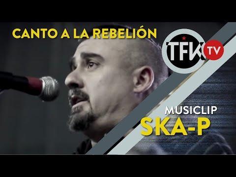Canto a la rebelion (México) / Ska-p