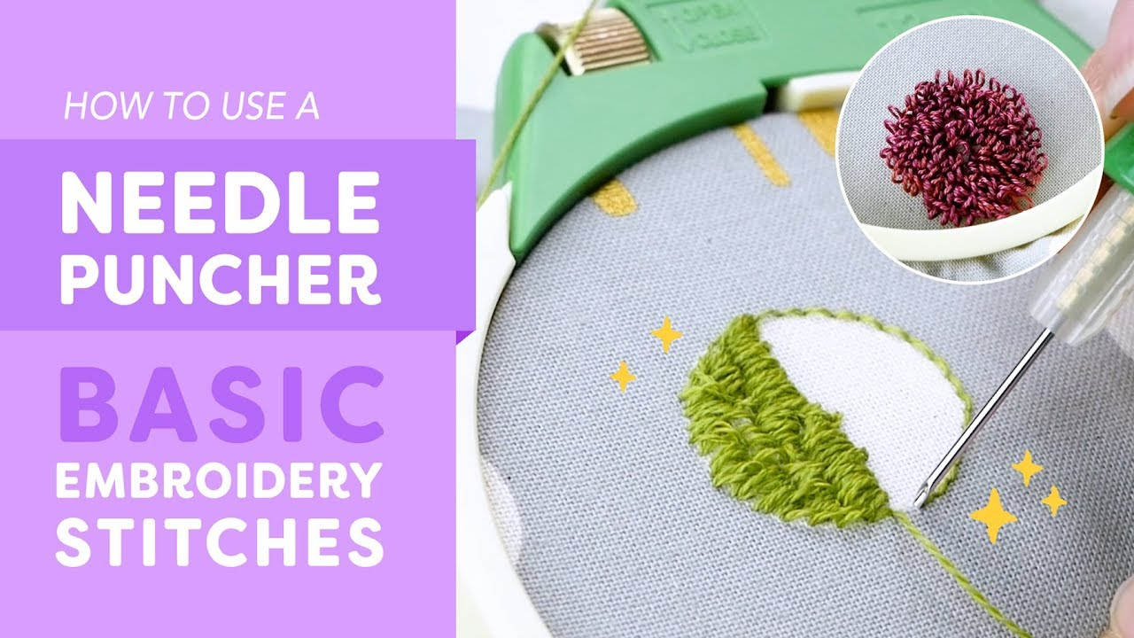 How To Use A Needle Puncher Basic Embroidery Stitches Youtube