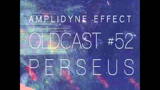 Amplidyne Effect - Oldcast #52 - Perseus
