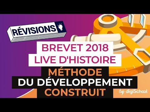 Brevet 2018 - Révisions d'Histoire Géo en Live - Méthode du développement construit
