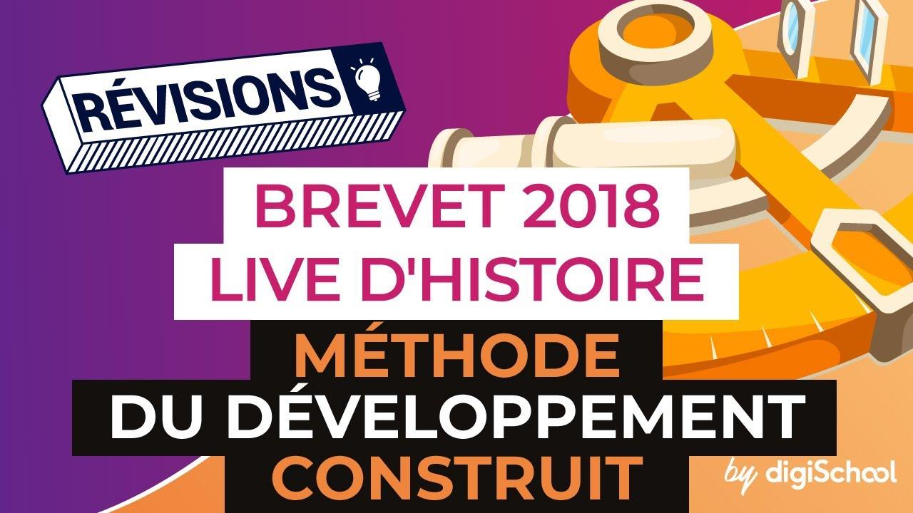c039831149d Brevet 2018 - Révisions d Histoire Géo en Live - Méthode du développement  construit