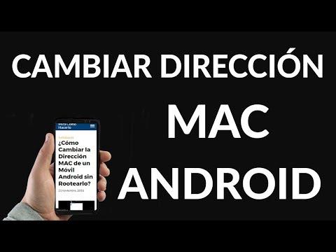 ¿Cómo Cambiar la Dirección MAC de un Móvil Android sin Rootearlo?