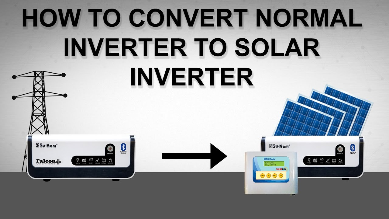 How To Convert Any Ordinary Inverter Into Solar Su Kam Hw 2000i Wiring Diagram Solarcon