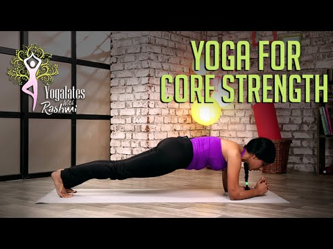 Yoga For Core Strength | Yogalates With Rashmi Ramesh | Mind Body Soul
