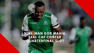 Nine man Gor Mahia seal Caf Confed quarterfinal slot