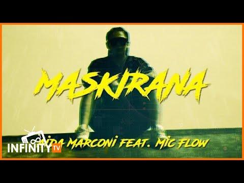 AIDA MARCONI FT. MIC FLOW - MASKIRANA