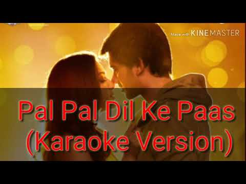 Pal Pal Dil Ke Paas Karaoke Version Title Song Sunny Deol Karan Deol Arijit Singh Parampar Youtube
