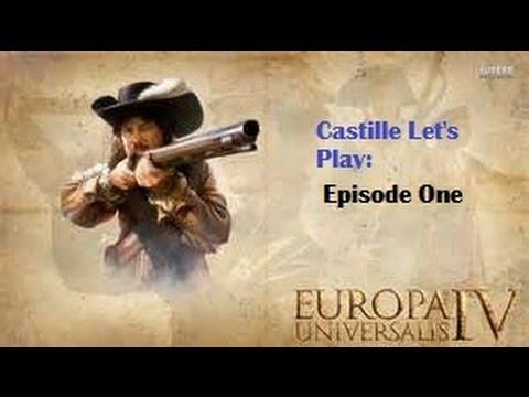 EUIV Let's Play Castille Episode One   Suprising First War!