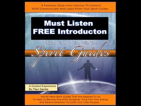 DON'T CLICK UNLESS YOU WANT TO LEARN ABOUT YOUR SPIRIT GUIDES FREE DOWNLOAD PAUL SANTISI