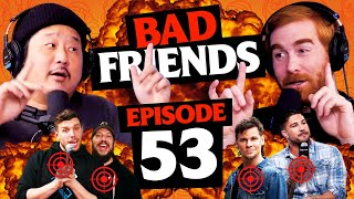 Podcast Wars! | Ep 53 | Bad Friends