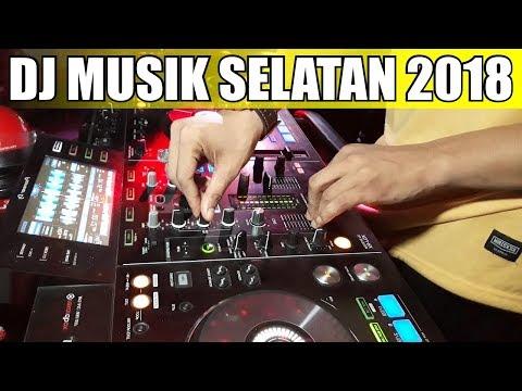 Dj Musik Selatan Remix 2018
