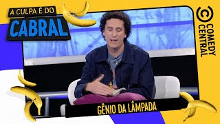 Gênio da lâmpada | A Culpa É Do Cabral no Comedy Central