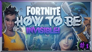 HOW TO BECOME FULLY INVISIBLE IN FORTNITE BATTLE ROYALE