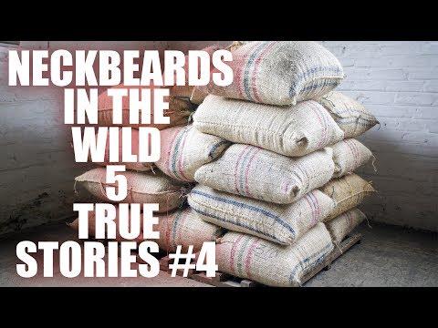 NECKBEARDS IN THE WILD 4: 5 TRUE TALES