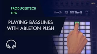 Playing Basslines with Ableton Push - Making Music with Push Module
