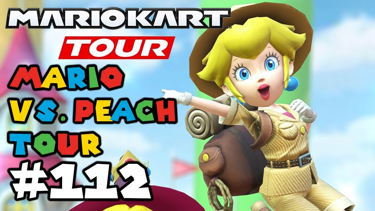 Mario Kart Tour: Mario VS Peach Tour - 3 Characters in 1 Gold Pipe!! Gameplay Walkthrough Part 112