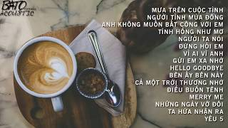 ACOUSTIC   Top Nhạc Việt Cover Nhẹ Nhàng  HAY ĐỪNG HỎI