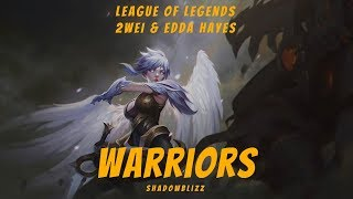 Warriors | 2WEI feat. Edda Hayes |  Imagine Dragons cover from League of Legends trailer