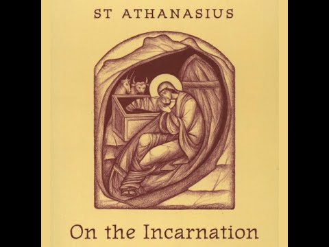 On The Incarnation - St. Athanasius (Full Audiobook)