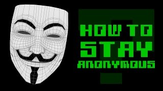 How Do Hackers Stay ANONYMOUS?
