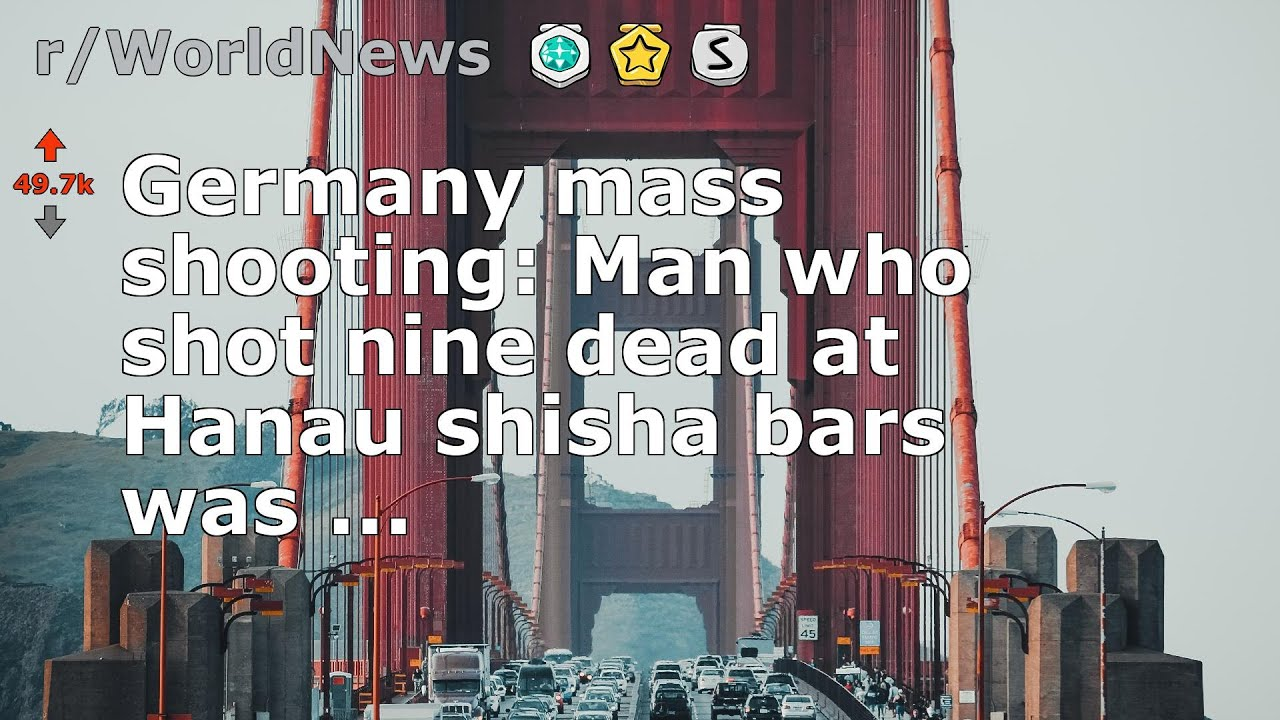 Germany mass shooting: Man who shot nine dead at Hanau