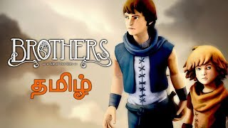 Brothers A Tale of Two Sons Live Tamil Gaming