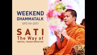 "Video SPD VII Weekend Dhammatalk - ""SATI, The Way of Mental Transformation"" download MP3, 3GP, MP4, WEBM, AVI, FLV September 2017"