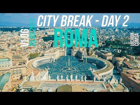 City Break - Bucuresti - Roma - 2017 (Vlog Day 2)