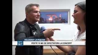 BIT TV STIRI : HOLOGRAF LA PASCANI PESTE 15 MII DE SPECTATORI LA CONCERT